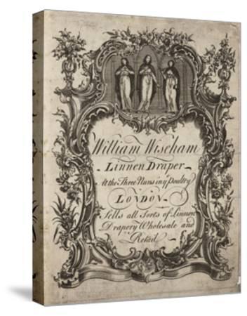 Linen Draper, William Wiseham, Trade Card--Stretched Canvas Print