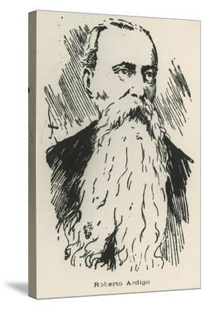 Portrait of Roberto Ardigo--Stretched Canvas Print