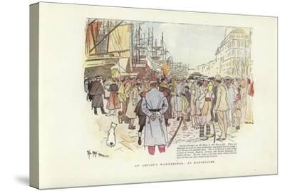 An Artist's Wanderings, at Marseilles-Phil May-Stretched Canvas Print