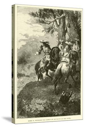 James II Witnesses the Defeat of His Troops at the Boyne--Stretched Canvas Print