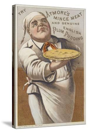 Advertisement for Atmore's Mince Meat and Genuine English Plum Pudding--Stretched Canvas Print