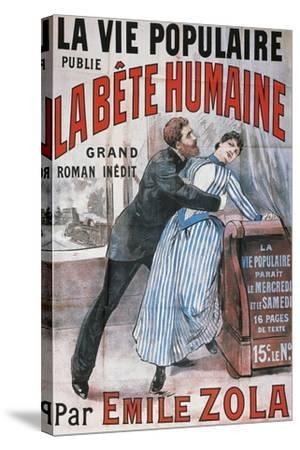 Poster Advertising La Vie Populaire, Parisian Magazine Dedicated to Novel La Bete Humaine-Emile Zola-Stretched Canvas Print