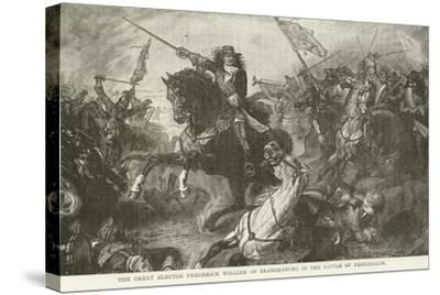 The Great Elector Frederick William of Brandenburg in the Battle of Fehrbellin--Stretched Canvas Print