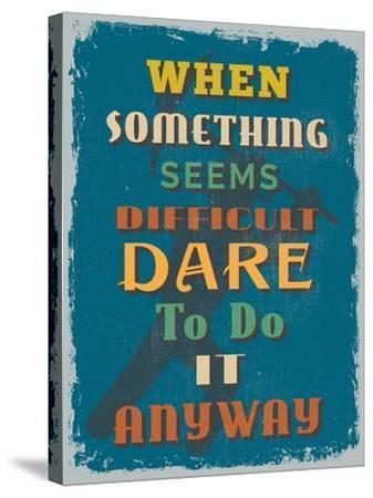 Retro Vintage Motivational Quote Poster. Vector Illustration-sibgat-Stretched Canvas Print