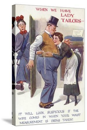 When We Have Lady Tailors--Stretched Canvas Print
