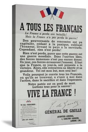 First Poster for the 18th June 1940 Address by General Charles De Gaulle--Stretched Canvas Print