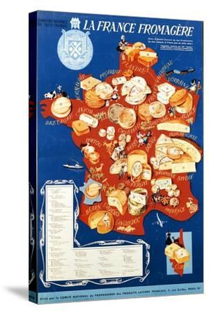 La France Fromagere', Poster Depicting the Cheeses of France--Stretched Canvas Print