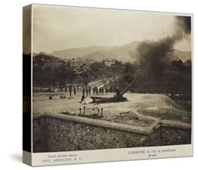 World War I: Cannon 152 Platform- Ansaldo-Stretched Canvas Print