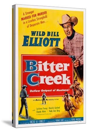 Bitter Creek, Bill Elliott, 1954--Stretched Canvas Print