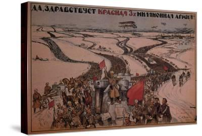 Long Live the Three-Million Man Red Army!, 1919--Stretched Canvas Print