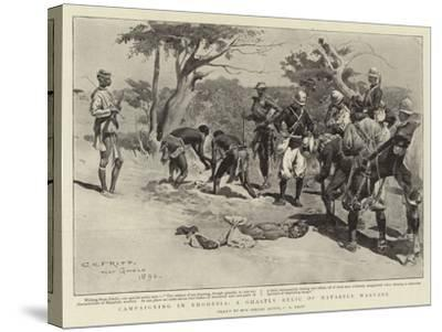 Campaigning in Rhodesia, a Ghastly Relic of Matabele Warfare-Charles Edwin Fripp-Stretched Canvas Print