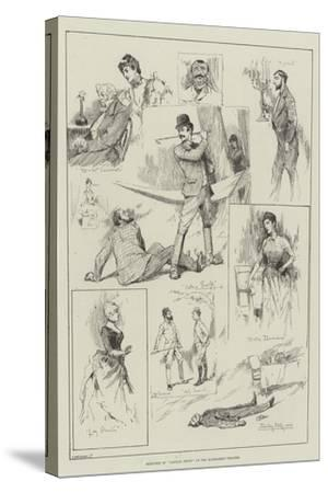 Sketches of Captain Swift at the Haymarket Theatre-David Hardy-Stretched Canvas Print