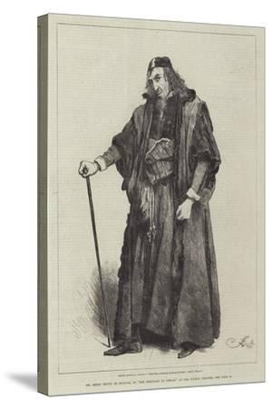 Mr Henry Irving as Shylock, in The Merchant of Venice, at the Lyceum Theatre-Frederick Barnard-Stretched Canvas Print