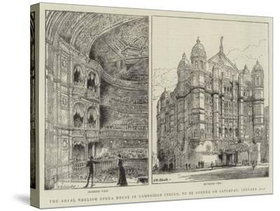 The Royal English Opera House in Cambridge Circus, to Be Opened on Saturday, 31 January-Henry William Brewer-Stretched Canvas Print