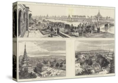 Mandalay, the Capital of Burmah-Melton Prior-Stretched Canvas Print