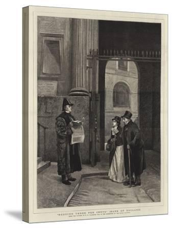Reduced Three Per Cents, Bank of England-Philip Hermogenes Calderon-Stretched Canvas Print
