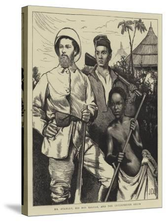 Mr Stanley, His Boy Kalulu, and the Interpreter Selim-Sir James Dromgole Linton-Stretched Canvas Print