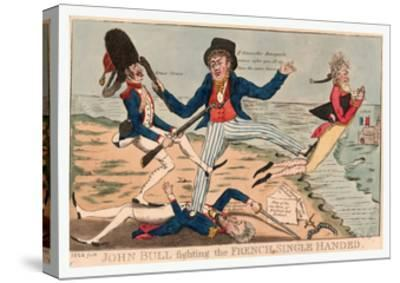 John Bull Fighting the French Single Handed--Stretched Canvas Print