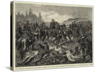 The Emperor Conferring the Order of Merit Upon the Crown Prince on the Battle-Field of Koniggratz--Stretched Canvas Print