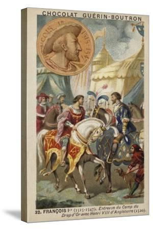 Francis I of France and Henry VIII of England Meeting at the Field of the Cloth of Gold, 1520--Stretched Canvas Print