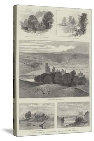 Prudhoe Castle and its Neighbourhood, Visited by the British Association--Stretched Canvas Print