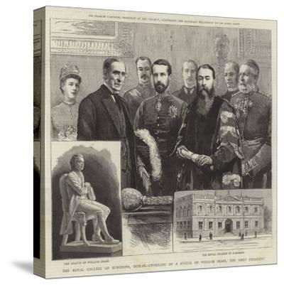 The Royal College of Surgeons, Dublin, Unveiling of a Statue of William Dease, the First President--Stretched Canvas Print