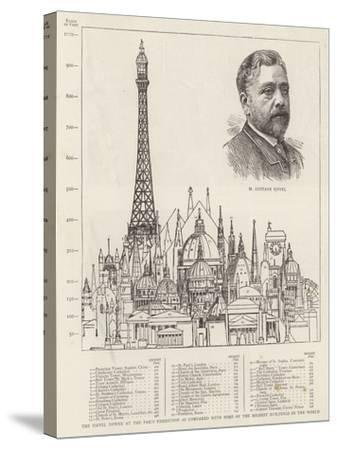 The Eiffel Tower at the Paris Exhibition as Compared with Some of the Highest Buildings in the Worl--Stretched Canvas Print