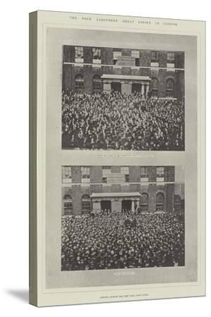 The Dock Labourers' Great Strike in London--Stretched Canvas Print
