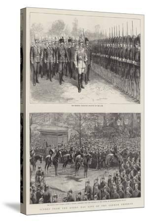 Scenes from the Every Day Life of the German Emperor--Stretched Canvas Print