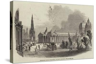 Edinburgh, Royal Institution, and Scott Monument--Stretched Canvas Print