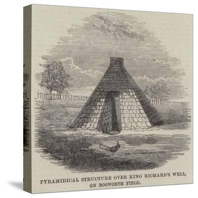 Pyramidical Structure over King Richard's Well, on Bosworth Field--Stretched Canvas Print