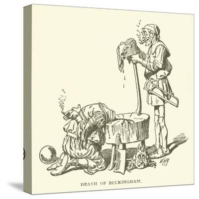 Death of Buckingham--Stretched Canvas Print