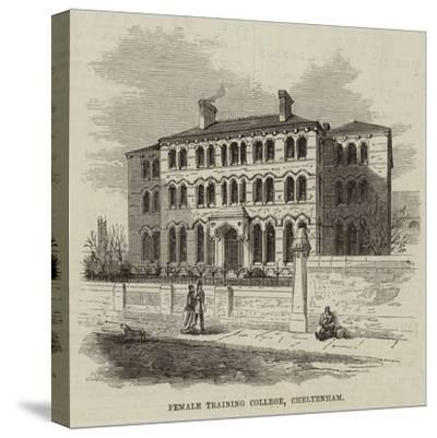 Female Training College, Cheltenham--Stretched Canvas Print