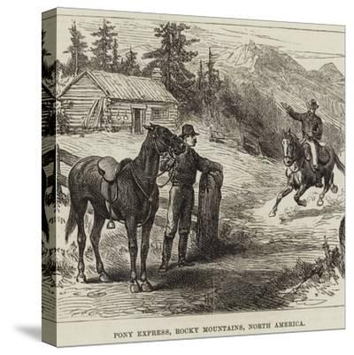 Pony Express, Rocky Mountains, North America--Stretched Canvas Print