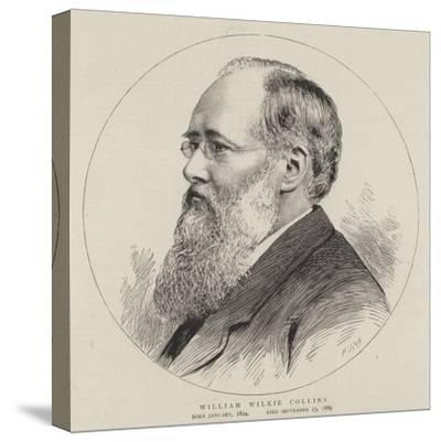 William Wilkie Collins--Stretched Canvas Print