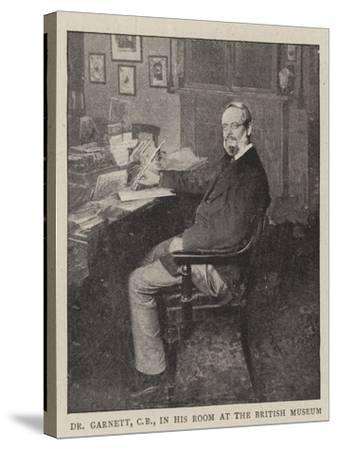 Dr Garnett, Cb, in His Room at the British Museum--Stretched Canvas Print