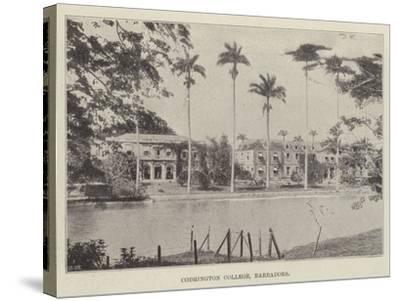 Codrington College, Barbadoes--Stretched Canvas Print