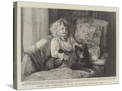 Dorothy Drew, Granddaughter of Mr and Mrs Gladstone, and Her Dog Petz--Stretched Canvas Print