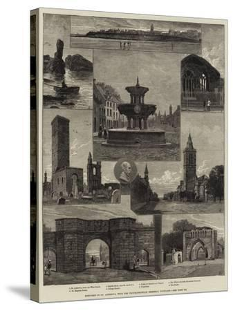 Sketches of St Andrew's, with the Whyte-Melville Memorial Fountain--Stretched Canvas Print
