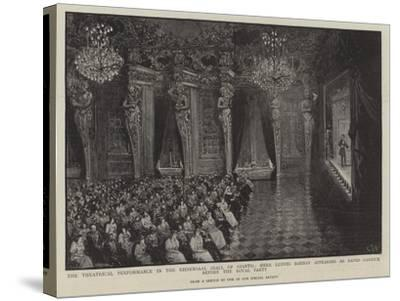 Theatrical Performance in the Riesensaal--Stretched Canvas Print