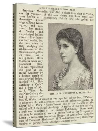 The Late Henrietta S Montalba--Stretched Canvas Print