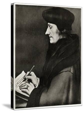 Desiderius Erasmus Von Rotterdam, 1884-90--Stretched Canvas Print