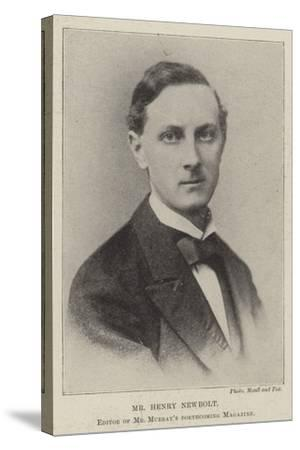Mr Henry Newbolt, Editor of Mr Murray's Forthcoming Magazine--Stretched Canvas Print
