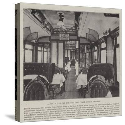 A New Dining-Car for the East Coast Scotch Express--Stretched Canvas Print
