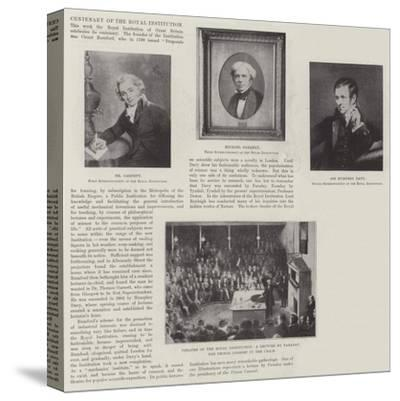 Centenary of the Royal Institution--Stretched Canvas Print