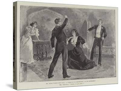Mr Oscar Wilde's New Play, A Woman of No Importance, at the Haymarket--Stretched Canvas Print