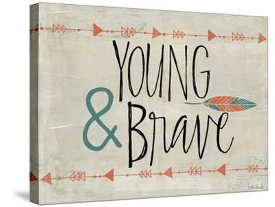 Young and Brave-Katie Doucette-Stretched Canvas Print