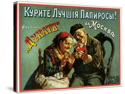 Old and Experienced Smoke the Best - Dukatz Cigarettes of Moscow--Stretched Canvas Print