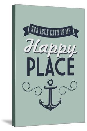 New Jersey - Sea Isle City Is My Happy Place (#1)-Lantern Press-Stretched Canvas Print