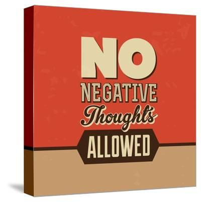 No Negative Thoughts Allowed-Lorand Okos-Stretched Canvas Print